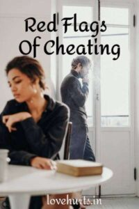Read more about the article 10 Signs Your Partner Is Cheating On You – Part 4