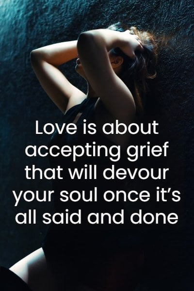 quotes about pain and love