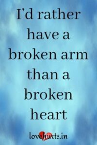 Read more about the article Quotes About Heart Break – Heartbroken Quotes