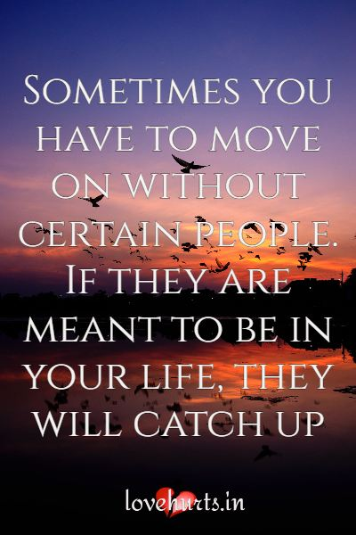 True Moving On Quotes On Life