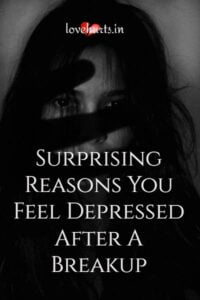 Read more about the article Surprising Reasons You Feel Depressed After A Breakup