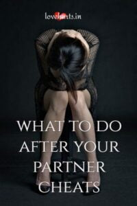 Read more about the article What to Do After You Find Out Your Partner Cheated