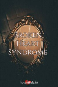 Read more about the article Knowing All About Broken Heart Syndrome