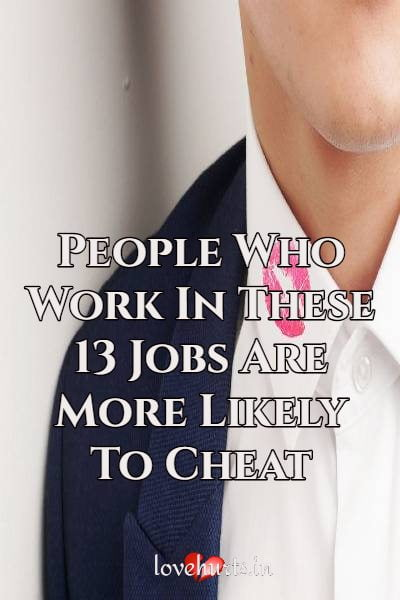 Read more about the article People Who Work In These 13 Jobs Are More Likely To Cheat