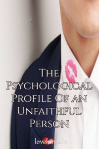 Read more about the article The Psychological Profile Of an Unfaithful Person