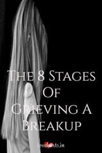 Read more about the article The 8 Stages Of Grieving A Breakup – We All Need To Know