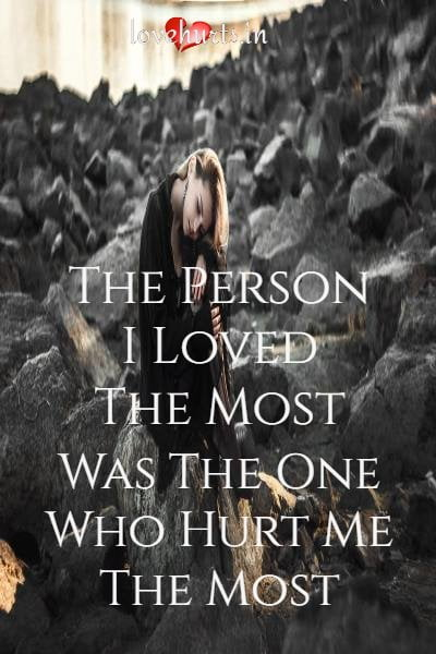 Read more about the article The Person I Loved The Most Was The One Who Hurt Me The Most