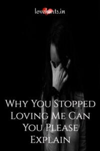 Read more about the article Why You Stopped Loving Me – Can You Please Explain