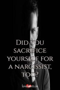 Read more about the article Did You Sacrifice Yourself For A Narcissist, Too?