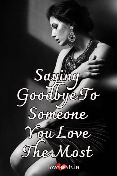 Read more about the article Saying Goodbye To Someone You Love The Most
