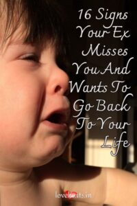 Read more about the article 16 Signs Your Ex Misses You And Wants To Go Back To Your Life