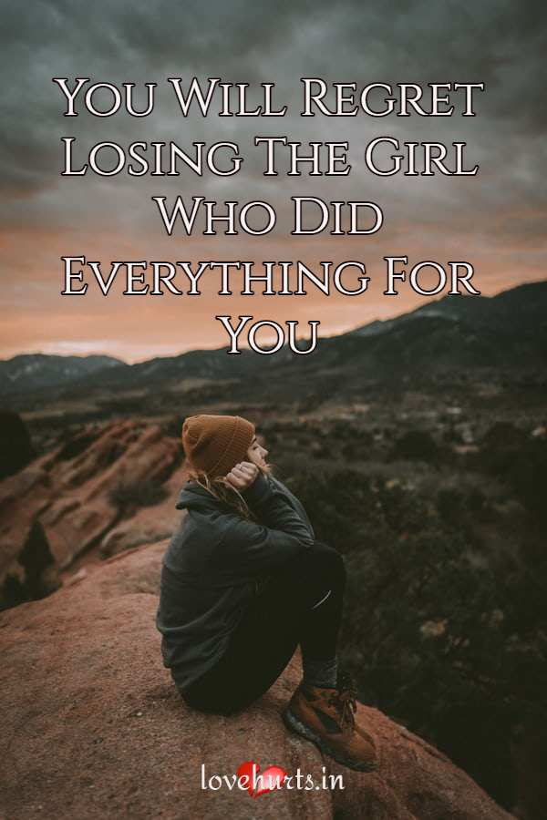 Read more about the article You Will Regret Losing The Girl Who Did Everything For You