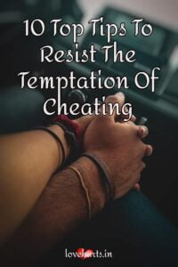 Read more about the article 10 Top Tips To Resist The Temptation Of Cheating